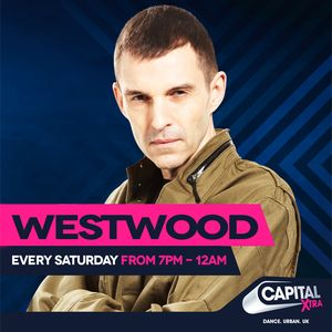 Westwood Capital XTRA Saturday 9th July