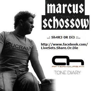 Marcus Schossow  -  Tone Diary 304 on AH.FM  - 13-Mar-2014