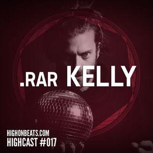 HIGHCAST #017 - .rar Kelly