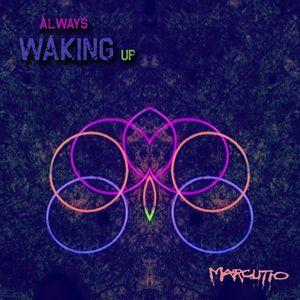 Always Waking Up Jan