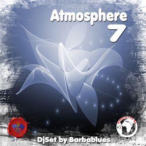 ATMOSPHERE 7 - DjSet by Barbablues
