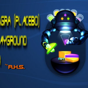 VIAGRA ( Placebo ) Playground Mix  by R.H.S.