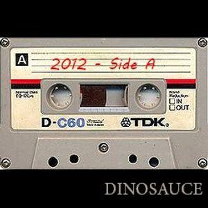 2012 - Side A [Dinosauce]
