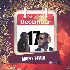 Jukess Advent Calendar - 17th December: Akon & T-Pain