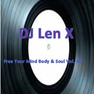 Free Your Mind Body & Soul Vol. 40