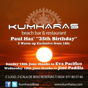 Paul Haz' Live José Padilla Warm-Up@  Kumharas Ibiza 19 June2013