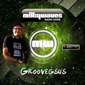 Milkywaves - EP105 - Groovegsus