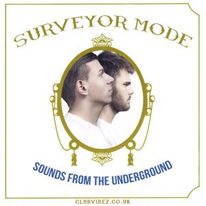 Sounds From The Underground Guest Mix by Surveyor Mode (Italy)