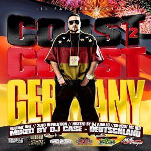 Coast2Coast Germany Vol 1 Hosted by DJ Khaled - Weltmeister Mixtapes