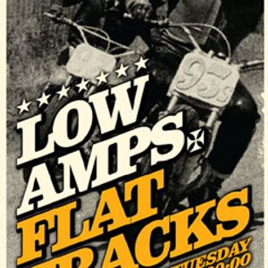 LOW AMPS FLAT TRACKS - 19/2/2013 - GREEK SCENE special