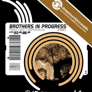 Brothers In Progress @ DEEPSOUND.FM PRESENTS TECHOUSE NIGHT SERIES