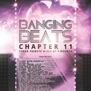 Banging Beats Chapter 11 - Furax Tribute Mixed By T-Bounce