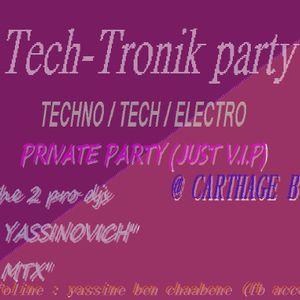 dj yassinovich - Teck Tronik party (private night) @ carthage birsa , tunisia ( 8 oct 2011)