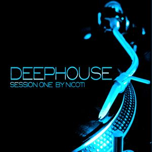 DeepHouse Session One by Nico Ti