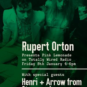 08.01.21 Pink Lemonade - Rupert Orton with special guests Henri & Arrow from Starcrawler