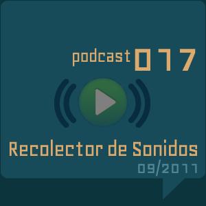 RECOLECTOR DE SONIDOS 017 - 09/2011