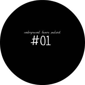 Underground Lovers Podcast#01 Farfan