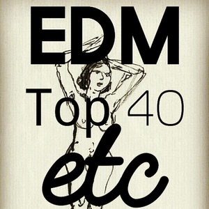 EDM | Top 40 | Etc ... DJ 1period Selections
