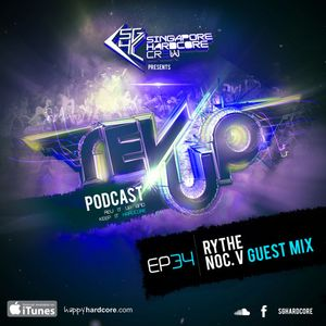 SGHC Rev Up Podcast EP 34 - Rythe + NocV Guest Mix