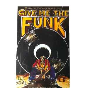 Give Me The Funk - Part 1