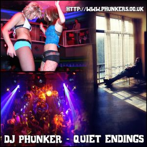DJ Phunker - Quiet Endings (Hard Club Mix)