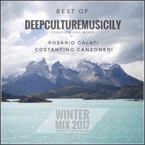 Best Of Deepculturemusicily Winter Mix 2017 by Rosario Galati & Costantino Canzoneri