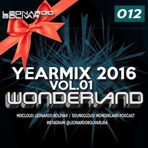 WONDERLAND 012 (YEARMIX 2016 VOL. 01)