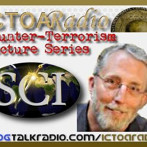 Dr. Ross Riggs: Lecture On Counter Terrorism Series 1