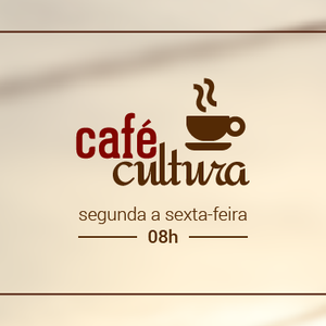Café Cultura - 04/05/2017