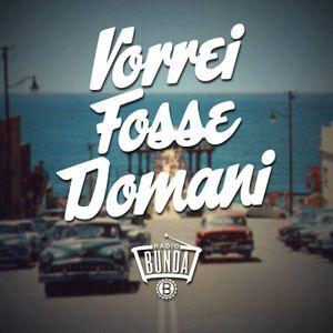 VORREI FOSSE DOMANI - PUNTATAE 007