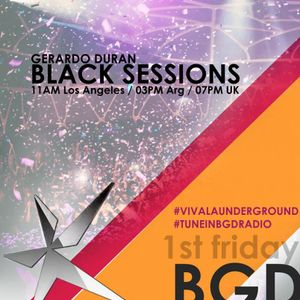 Gerardo Duran Pres. (Black Sessions 17) By Ground Digital January 2016