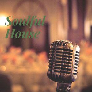 Soulful House 07.04.2019