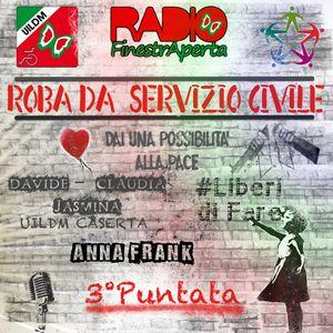 07/11/2017 - Roba da Servizio Civile 3° Punt. con UILDM CASERTA, LiberidiFare, voci di Anna Frank