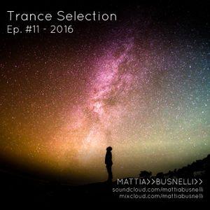 Trance Selection Ep. #11 - 2016