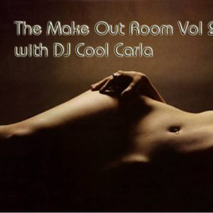 The Make Out Room Vol 2 with DJ Cool Carla