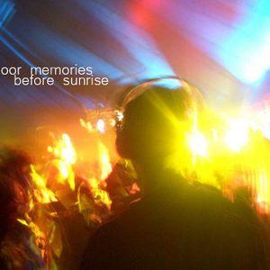 DANCEFLOOR MEMORIES BEFORE SUNRISE