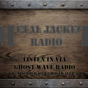 Metal Jacket Radio Episode 2: Heavy Metal / Power Metal / Black Metal / Death Metal / Thrash Metal