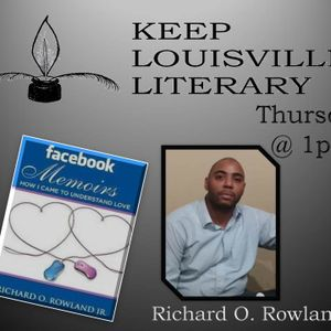 Richard Rowland on Keep Louisville Literary