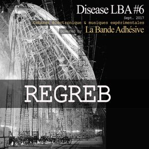 Regreb [Live @ Disease LBA #6]