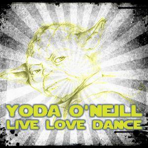 Yoda O'Neill - Live Love Dance 018 (12-06-2012)