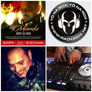 DJ SET PART 32 EXCLUSIVE FOR RADIOROX BY DJ ORLANDO ( ITALY ) by DJ ORLANDO (オーランド)