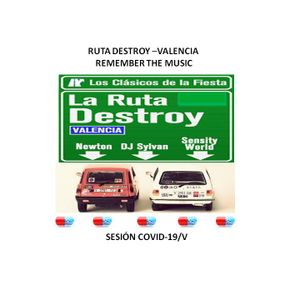 COVID 19/V. REMEMBER THE MUSIC - RUTA DESTROY VALENCIA