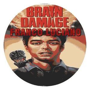 FRANCO LUCIANO @ BRAIN DAMAGE #4 (20-4-TRECE)