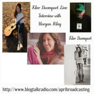 Kiler Davenport Live: Interview with Morgan Riley