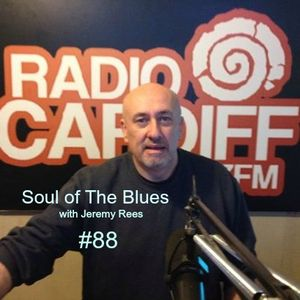 Soul of The Blues with Jeremy Rees #88