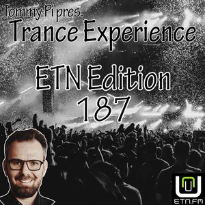 Trance Experience - ETN Edition 187 (08-06-2021)