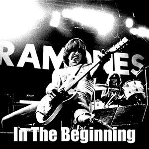 In the Beginning - The Ramones