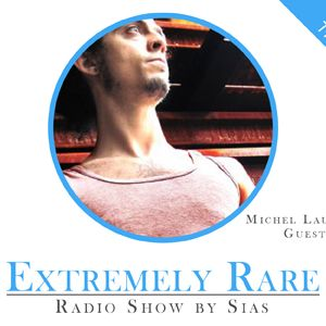 Extremely Rare Radio Show 6 (Michel Lauriola Guest Mix)