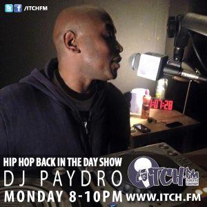 DJ PAYDRO - Hiphopbackintheday Show 115