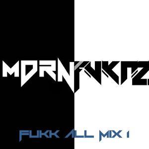 MDRN FNKRZ - Fuck All 1